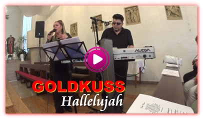 GOLDKUSS - Hallelujah > Youtube-Video